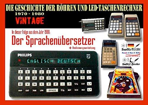 Die Geschichte der Röhren- und LED-Taschenrechner 1970 - 1980 - DER SPRACHENÜBERSETZER