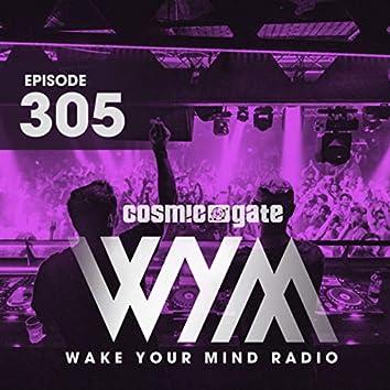 Wake Your Mind Radio 305