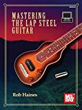 Mastering the Lap Steel Guitar...