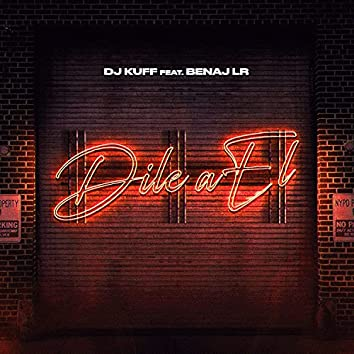 Dile a El (Remix)