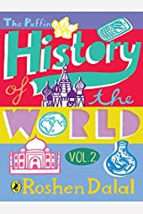 The Puffin History of the World: Volume 2 Kindle Edition