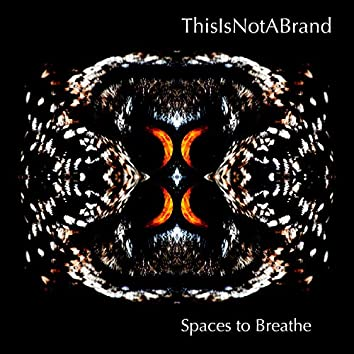 Spaces to Breathe