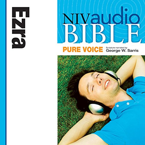 NIV Audio Bible, Pure Voice: Ezra audiobook cover art