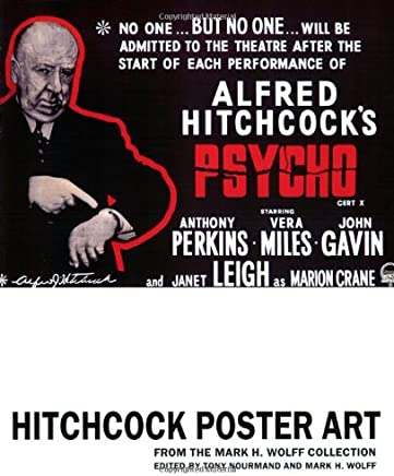 Hitchcock Poster Art: From The Mark H. Wolff Collection