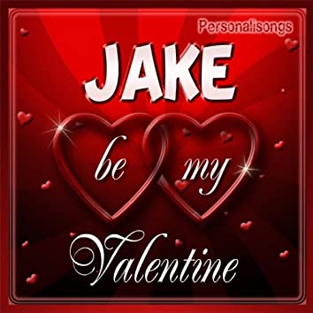 Jake Personalized Valentine Song - Female Voice