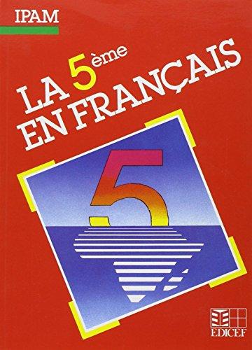 La 5e en français. Textes, exploitations, documents
