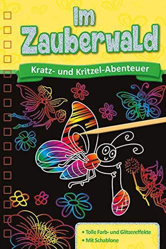 Kratzbuch: Im Zauberwald: Kratz- und Kritzel- Abenteuer