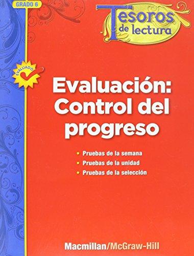 Tesoros de Lectura, a Spanish Reading/Language Arts Program, Grade 6, Monitoring Program Assessment Handbook