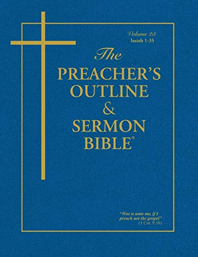 The Preacher's Outline & Sermon Bible: Isaiah Vol. 1