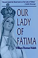 Our Lady of Fatima by William T. Walsh(1954-10-14)