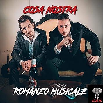 COSA NOSTRA ROMANZO MUSICALE