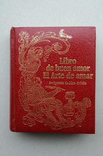 Arcipreste De Hita, Juan Ruíz - Libro Del Buen Amor / Arcipreste De Hita ; El Arte De Amar / Ovidio