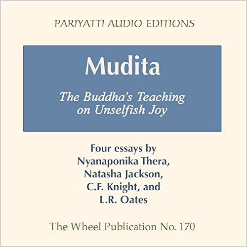 Mudita: The Buddha's Teaching on Unselfish Joy - Four Essays audiobook cover art