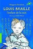 Louis Braille, l'enfant de la nuit - FOLIO CADET PREMIERS ROMANS - de 8 à 10 ans