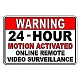 PotteLove CDYSKJCO - Señal de advertencia de metal para vigilancia, videovigilancia en línea, 24 horas activadas por movimiento, advertencia para garaje, motel, parque, carretera, área pública J07