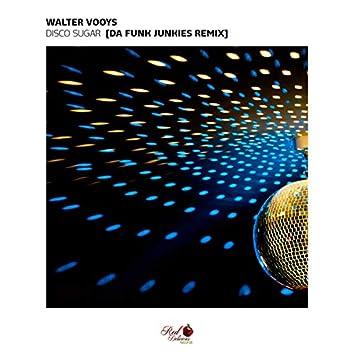 Disco Sugar (Da Funk Junkies Remix)
