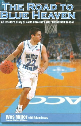 Download The Road To Blue Heaven: An Insider's Diary Of North Carolina's 2007 Basketball Season 