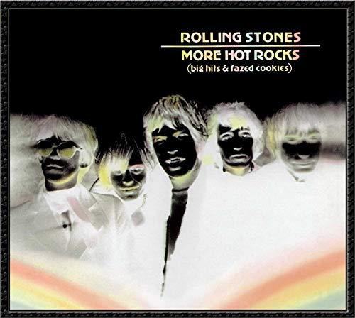 More Hot Rocks (Big Hits & Fazed Cookies)