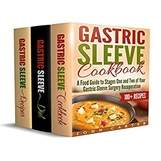 Gastric Sleeve: 3 in 1 Box Set     Gastric Sleeve Cookbook, Gastric Sleeve Diet Guide, Gastric Sleeve Recipes              By:                                                                                                                                 John Carter                               Narrated by:                                                                                                                                 Dean Eby                      Length: 4 hrs and 43 mins     2 ratings     Overall 5.0