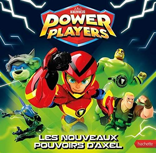 Power Players - Les nouveaux pouvoirs d'Axel