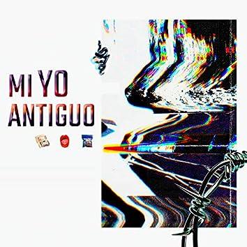 Mi Yo Antiguo