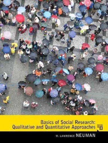 [ Basics of Social Research: Qualitative and Quantitative...