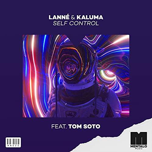 LANNÉ & Kaluma feat. TOM SOTO