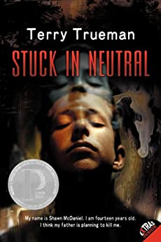 Stuck in Neutral by [Terry Trueman]