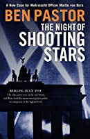 The Night of Shooting Stars (Martin Bora)