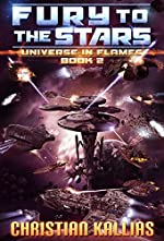 Fury to the Stars (Universe in Flames Book 2)