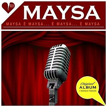 Maysa é Maysa... é Maysa, é Maysa (Original Album Plus Bonus Tracks 1959)