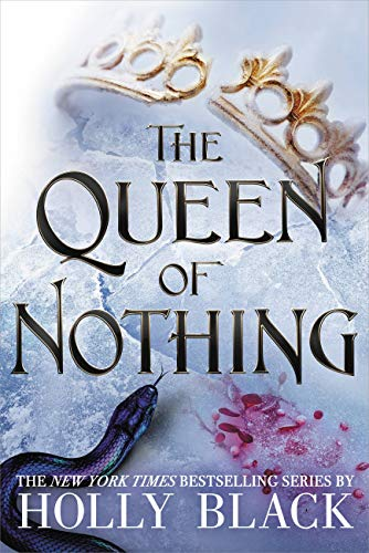 Amazon.com: The Queen of Nothing (The Folk of the Air Book 3 ...