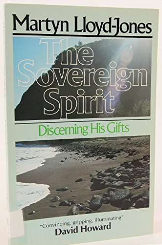 Download The Sovereign Spirit: Discerning His Gifts 0877886970