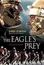The Eagle's Prey: A Novel of the Roman Army (Eagle Series Book 5)