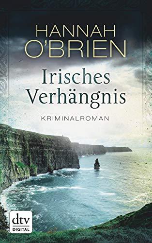 Irisches Verhängnis: Kriminalroman (Grace-O'Malley-Reihe 1)