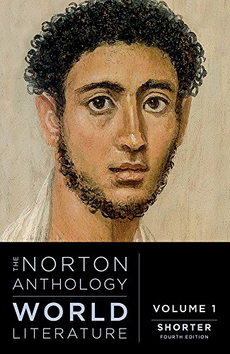 Compare Textbook Prices for The Norton Anthology of World Literature Shorter Fourth Edition ISBN 9780393602876 by Puchner, Martin
