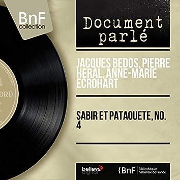 Sabir et pataouete, no. 4 (Mono Version)