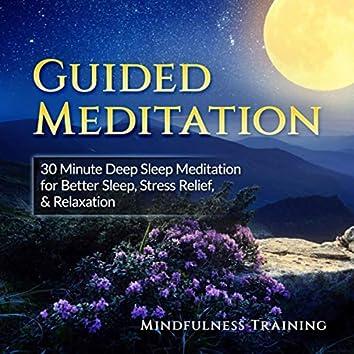 Guided Meditation: Deep Sleep Meditation for Better Sleep, Stress Relief & Relaxation