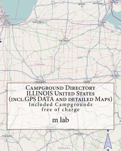 Campground Directory ILLINOIS United States (incl.GPS DATA and detailed Maps)
