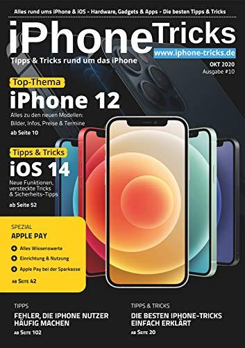 iPhone-Tricks.de Magazin #10 - iPhone 12 Handbuch mit iOS 14 Anleitungen für Einsteiger, Anfänger & Senioren