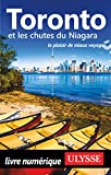 Toronto et les chutes du Niagara (Guide de voyage)