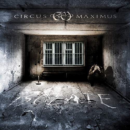 Isolate / Circus Maximus