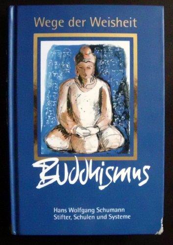 Schumann Stifter, Schulen und Systeme Buddhismus, Wege der Weisheit, Weltbild, 260 Seiten, Bilder