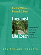 Therapist as Life Coach: An Introduction for Counselors and Other Helping Professionals (Revised and Expanded) (Norton Pro...