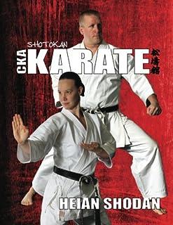 Heian Shodan: CKA Karate (CKA Karate Kata Books) (Volume 1)