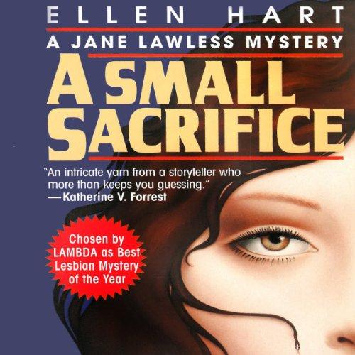 A Small Sacrifice: A Jane Lawless Mystery, Book 5