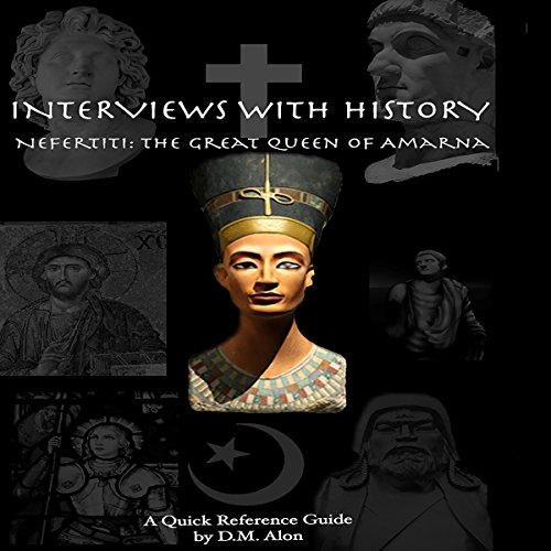 Nefertiti: The Great Queen of Amarna audiobook cover art