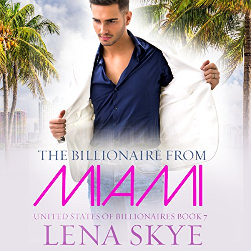 The Billionaire From Miami audiobook cover art