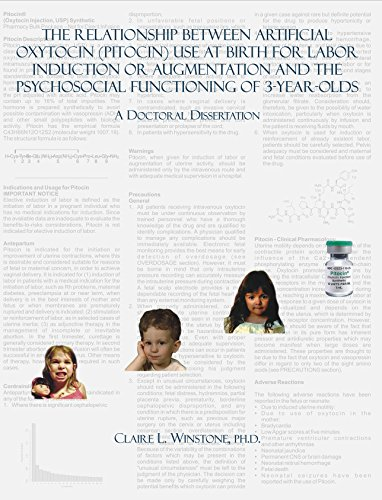 The Relationship Between Artificial Oxytocin (Pitocin) Use At Birth For Labor Induction Or Augmentation And The Psychosocial Functioning Of 3-Year-Olds