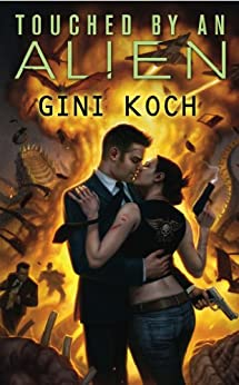 Touched by an Alien by [Gini Koch]